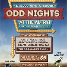 Things to do in Burbank, CA: Odd Nights at the Autry