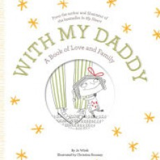 Father's Day Storytime Featuring With My Daddy: A Book of Love and Family