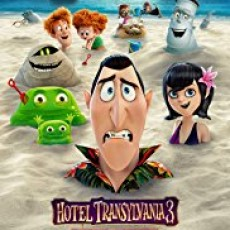 Movie Release Day:Hotel Transylvania 3: Summer Vacation