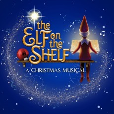 Ballston Spa-Schenectady, NY Events for Kids: The Elf on the Shelf: A Christmas Musical