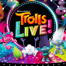 Things to do in Burbank, CA for Kids: Trolls LIVE! , Microsoft Theater