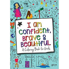 I Am Confident, Brave & Beautiful Coloring Book for Girls