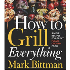 How to Grill Everything Recipe Book