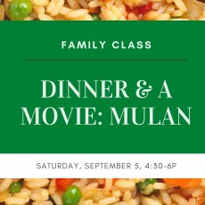 Red Bank, NJ Events for Kids: Dinner & A Movie Family Class: Mulan