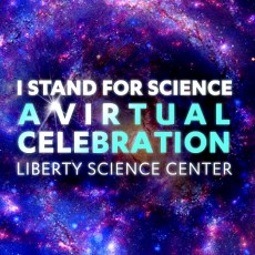 I Stand For Science: A Virtual Celebration