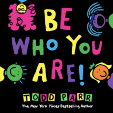 Celebrate #BeWhoYouAreDay With NY Times Best Selling Author Todd Parr