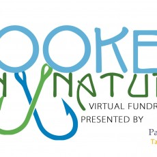 Hooked on Nature, Virtual Fundraising Event