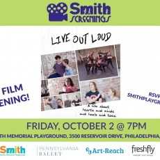 Things to do in Main Line, Pa for Kids: LIVE OUT LOUD Free Film Screening, Smith Memorial Playground & Playhouse