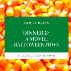 Family Dinner & A Movie: Halloweentown