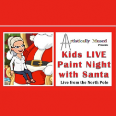 [National] Paint Night With Santa
