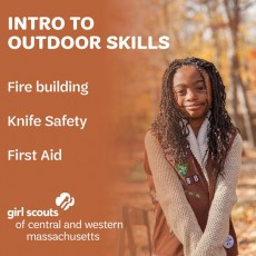 Things to do in Worcester, MA for Kids: Intro to Outdoor Skills, Girl Scouts of Central and Western Massachusetts (GSCWM)