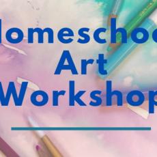 Warwick, RI Events for Kids: Homeschool Art Workshop