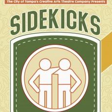 Sidekicks: an original show by Creative Arts Theatre