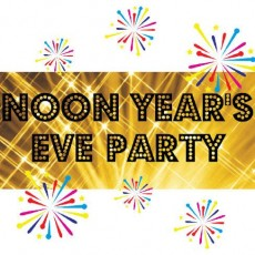 Towson, MD Events for Kids: Noon Year's Eve Party