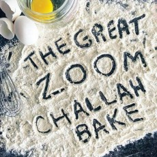 The Great Zoom Challah Bake