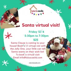 Things to do in Main Line, Pa for Kids: Virtual Santa visit, Lulu's Casita - Ardmore