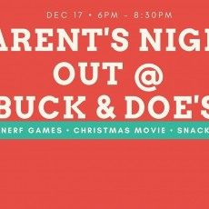San Antonio Northwest, TX Events for Kids: Parent's Night Out @ Buck & Doe's
