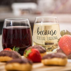 'Because Virtual Teaching' Stemless Wine Glass