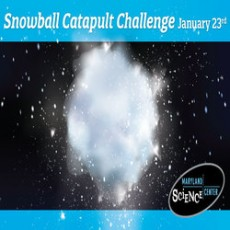 Towson, MD Events for Kids: Snowball Catapult Challenge