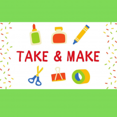 Take & Make (Ages 5+)