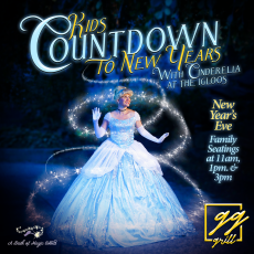 Things to do in Main Line, Pa: Kids' Countdown to New Year's Eve with Cinderella at the Igloos