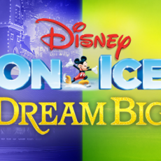 Columbia, MO Events for Kids: Disney on Ice Presents Dream Big
