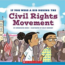 If You Were a Kid During the Civil Rights Movement