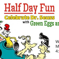 Towson, MD Events for Kids: Half Day Fun: Celebrate Dr. Seuss with Green Eggs and Ham