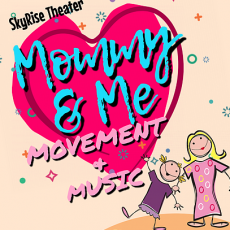Mommy & Me Classes: Nursery Rhymes & Movement Time