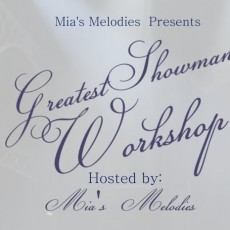 Things to do in Warwick, RI for Kids: The Greatest Showman Workshop, Mia's Melodies