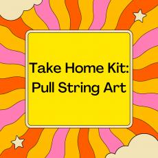 Take Home Kit: Pull String Art