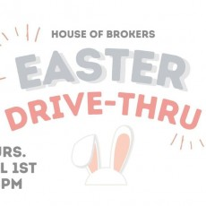 Easter Drive Thru at House of Brokers