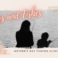 Things to do in Palm Beach Gardens, FL for Kids: MOTHER'S DAY FISHING CLINIC, River Center
