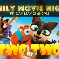 Things to do in Deptford-Monroe Township, NJ: Family Movie Night: TWO by TWO