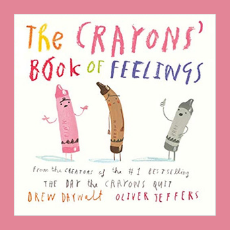 Explore Feelings with your Favorite Crayons