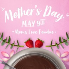 Mother's Day at The Melting Pot
