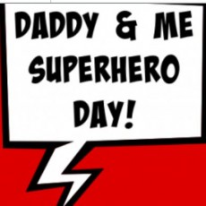 Things to do in Westfield-Clark, NJ: Daddy & Me Superhero Day!