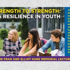Things to do in Main Line, Pa for Kids: From Strength to Strength: Building Resilience in Youth, Jewish Family & Children's Service of Greater Philadelphia