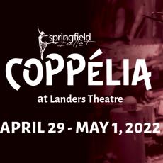 Springfield, MO Events: Springfield Ballet's Coppelia