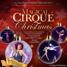 Things to do in Towson, MD for Kids: A Magical Cirque Christmas, The Modell Lyric