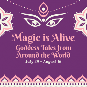 Fairfax-Falls Church, VA Events: Magic is Alive: July 29 to August 16