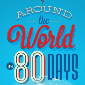 Things to do in Apex-Cary, NC for Kids: Around the World in 80 Days, Theatre Raleigh