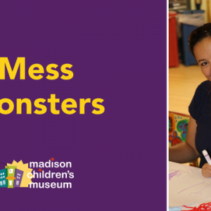 Madison, WI Events: Mess Monsters