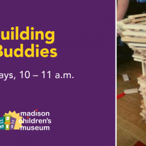 Madison, WI Events: Building Buddies