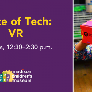 Madison, WI Events: Taste of Tech: Virtual Reality