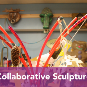 Madison, WI Events: Collaborative Sculpture