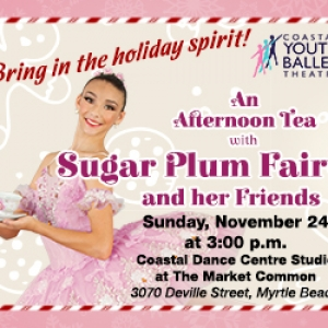 Things to do in Myrtle Beach, SC for Kids: Afternoon Tea with the Sugar Plum Fairy, Coastal Dance Centre at The Market Common
