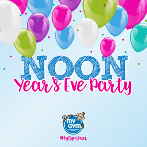 Things to do in Ridgewood-Paramus, NJ for Kids: Noon Year's Eve Family Party at My Gym, My Gym Glen Rock