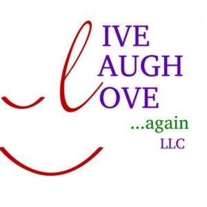 Live, Laugh, Love - Again LLC
