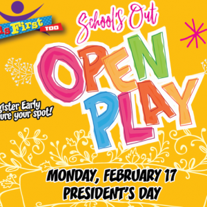 SCHOOL'S OUT OPEN PLAY!